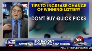 Bad Lottery Advice on FOX
